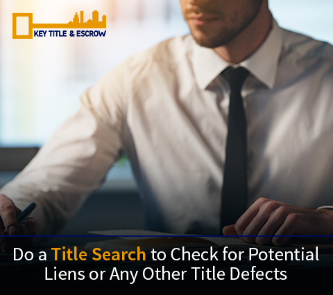 A Title Insurance Company Doing a Title Search to Check For Potential Liens