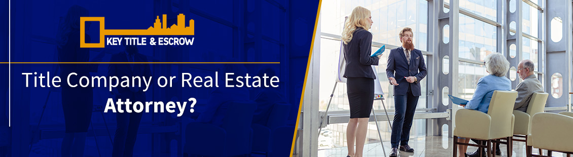 Title Company and Real Estate Attorney