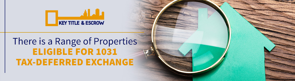 Properties Eligible for 1031 Tax-Deferred Exchange