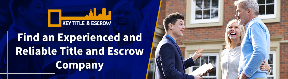An Experienced and Reliable Title and Escrow Company
